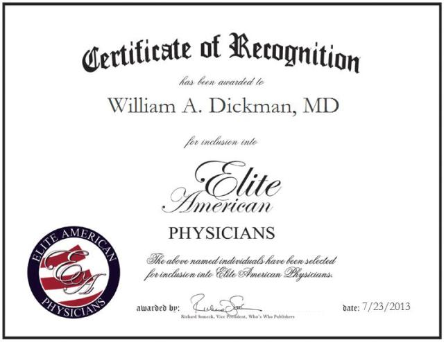 William A. Dickman, MD